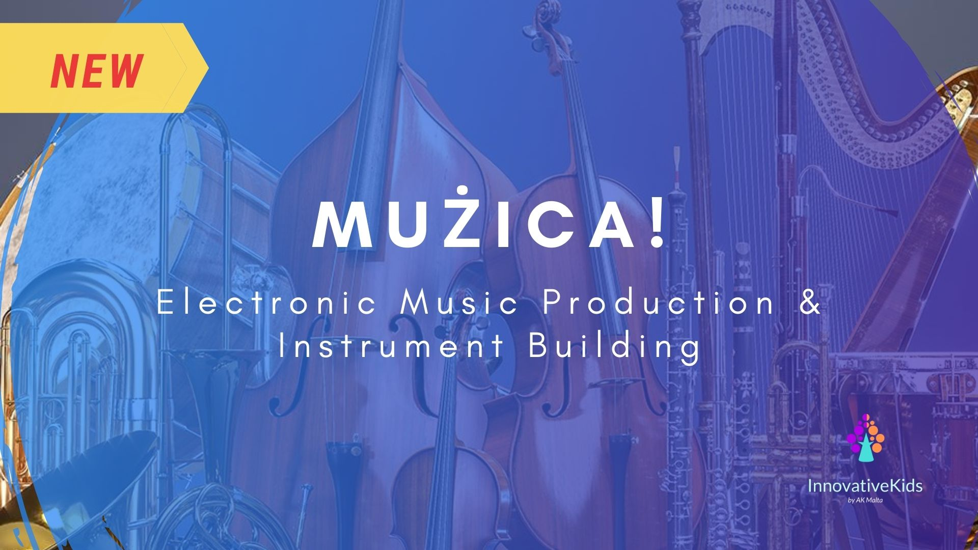MUZIKA - Electronic Music Production and Instrument Building course 2021 by InnovativeKids